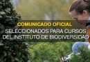 Comunicado Oficial seleccionados para cursos del instituto de biodiversidad