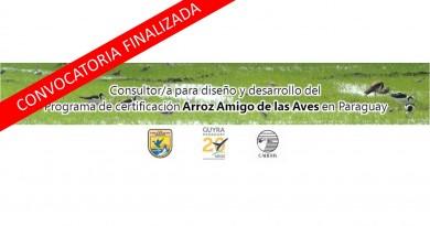 """Consultor/a para el Diseño y Desarrollo del Programa de Certificación """"Arroz Amigo de las Aves"""""""